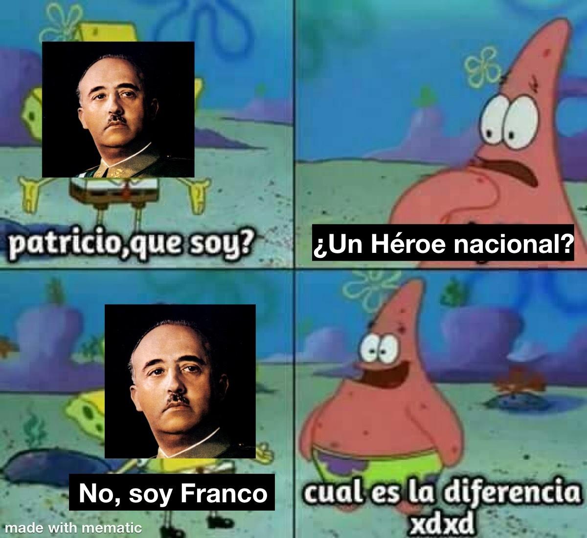 Franco protegiéndonos de las feminazis desde el cielo gente - meme