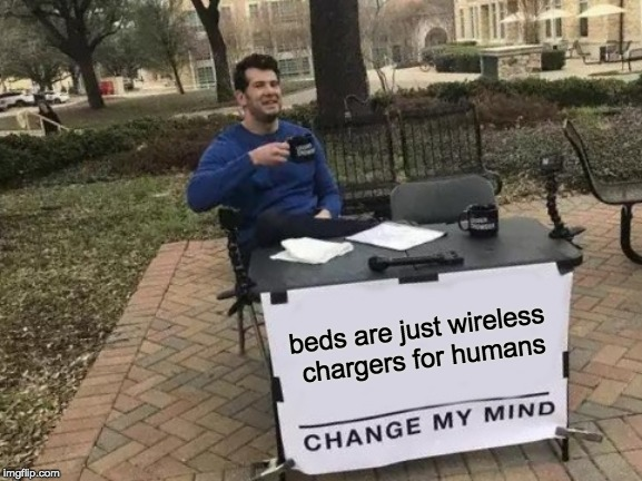 Sleeping bags are portavle chargers - meme