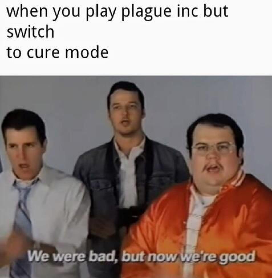 Plague Inc. was heat - meme
