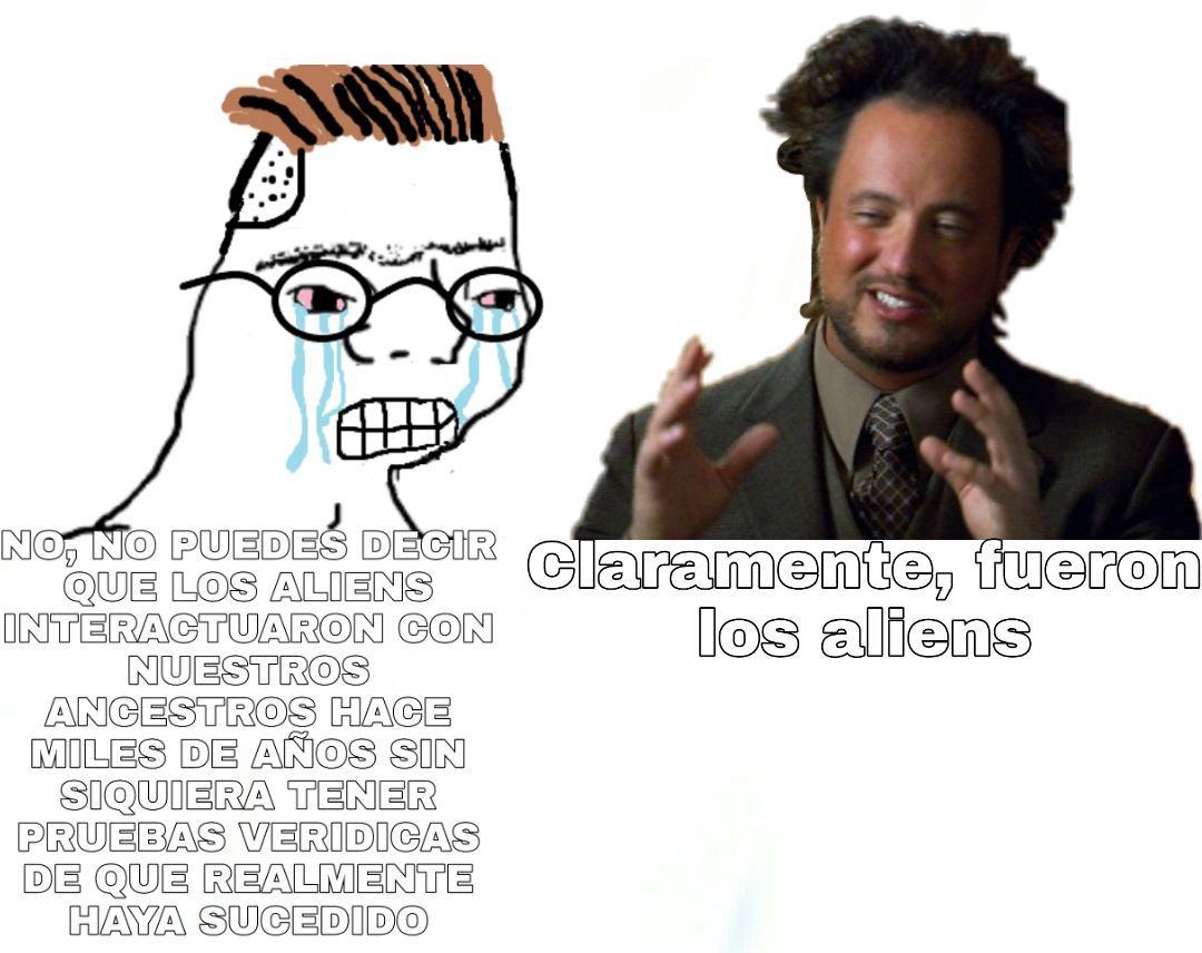 ELLOS SON NUESTROS SERES CREADORES:stonerstanley: - meme
