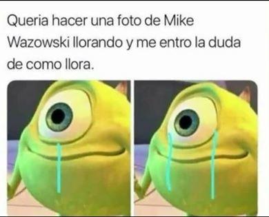Como llora mike? - meme