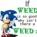 Weed is bad my kids