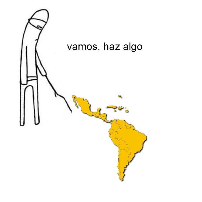latinoamerica, que mas puedo decir - meme