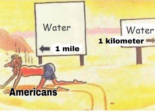 1 mile equals 1.6 km - meme