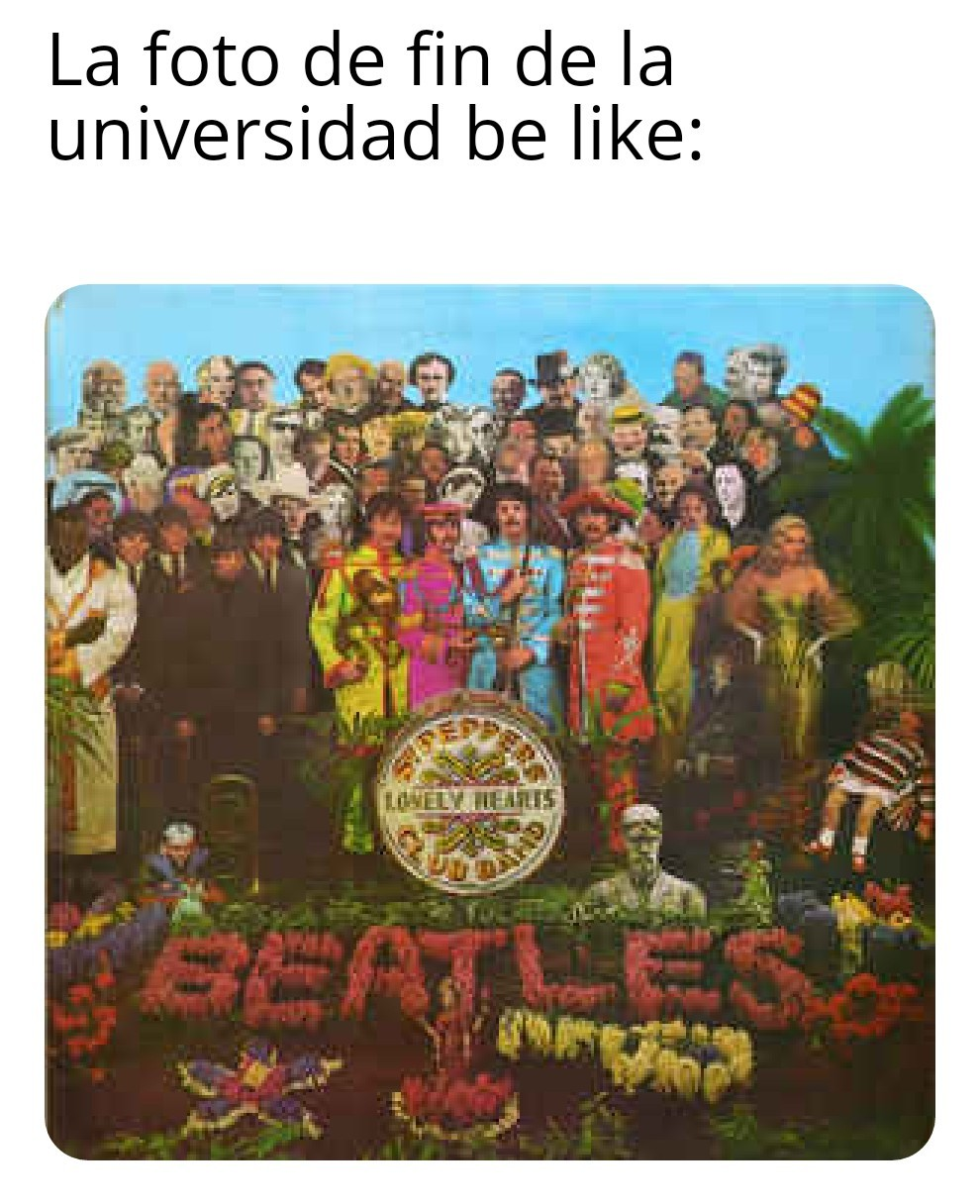 Sgt. Pepper's lonely Hearts Club Band - meme