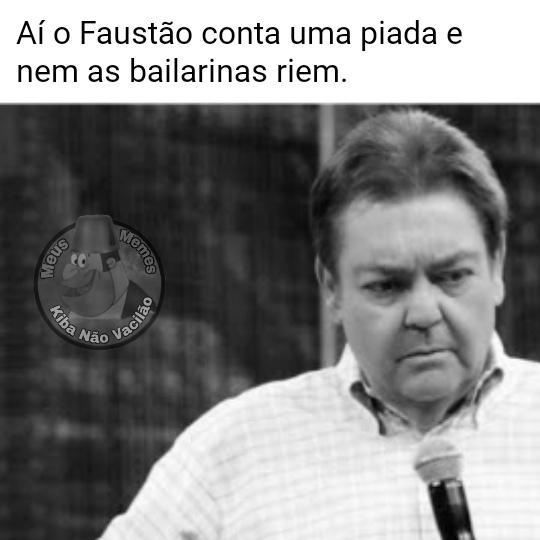 Faustão senpai - meme