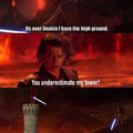 You underestimate my tower
