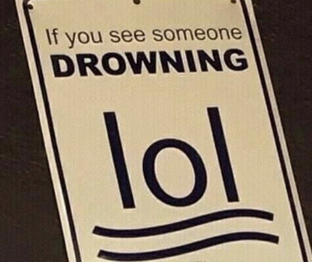 Best sign in the world - meme