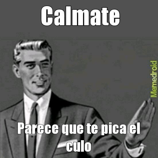 Calmate - meme