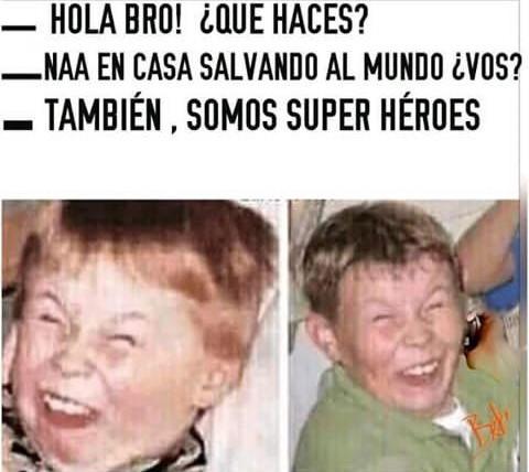 Somos super héroes!!! - meme