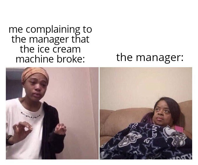 This happened to me so many times that i couldn't count it anymore - meme