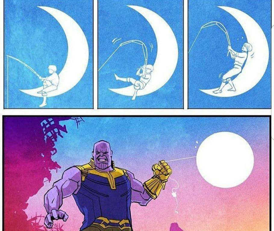 how thanos got the moon - meme