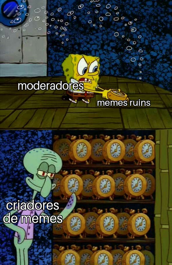 Ja excluiram 10 memes de min :(
