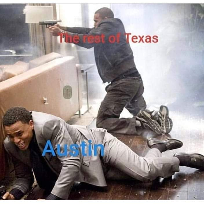 Why is Austin filled with cry babies? - meme