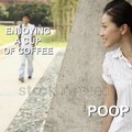 Gotta poop anyways am i right?