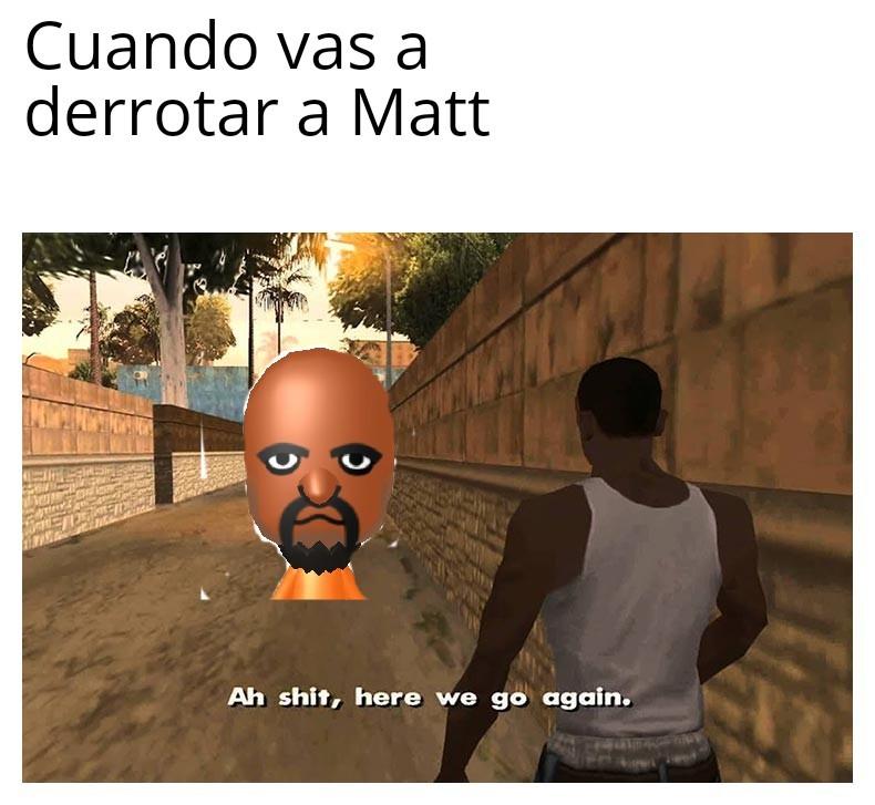 Vs matt - meme