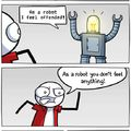robots don't feel anything