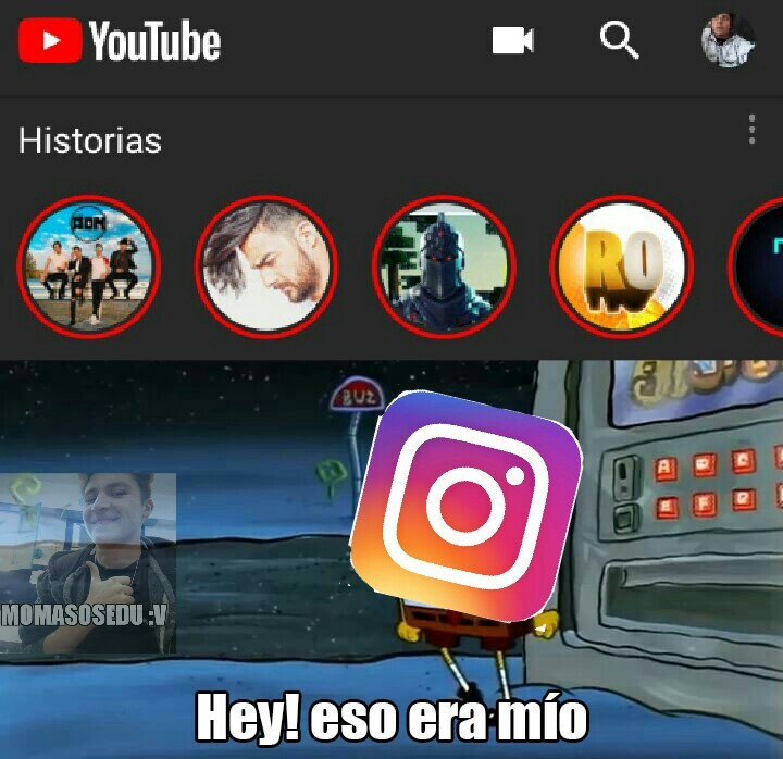 Historias en Youtube - meme