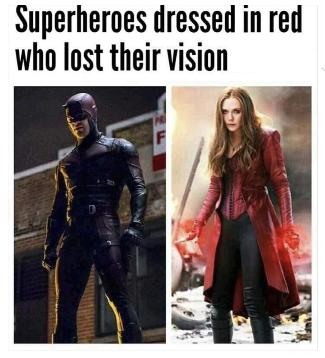 Superhero who lost vision - meme