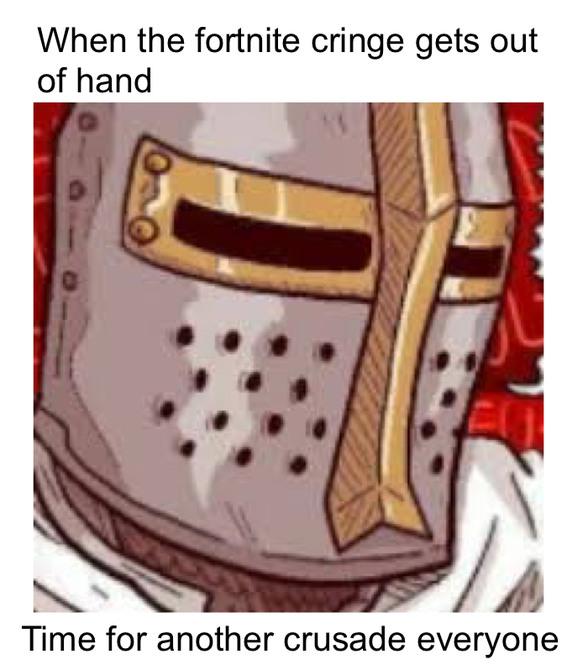 Even fortnite is not safe - meme