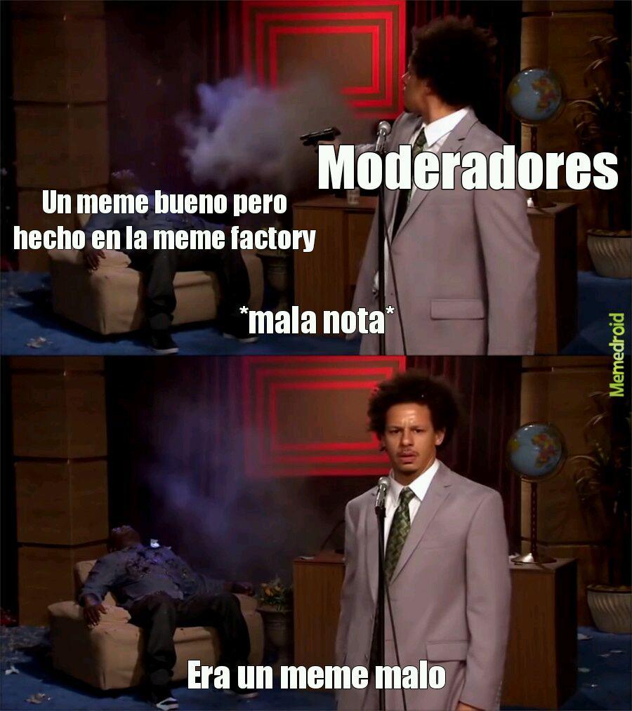 ME ENFADA - meme