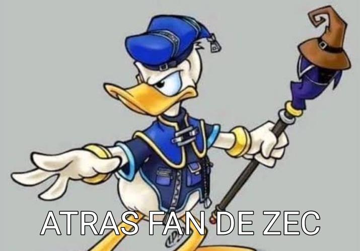 ATRAS FAN DE ZEC - meme
