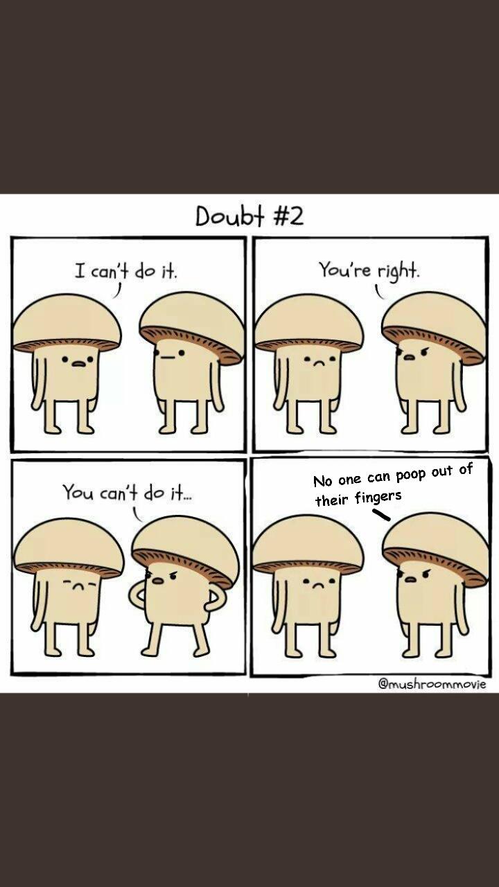 Shrooms for life - meme