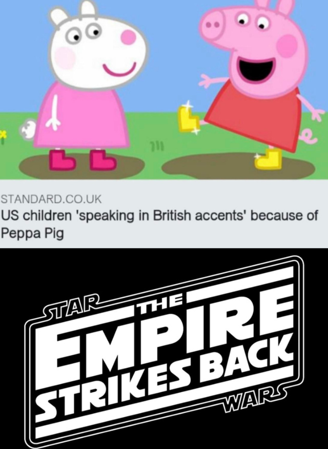 US children speaking in British accents because of Peppa Pig - meme