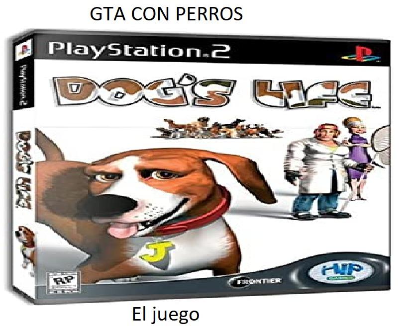 Un GTA con perros? Nescesito jugar esa madre - meme
