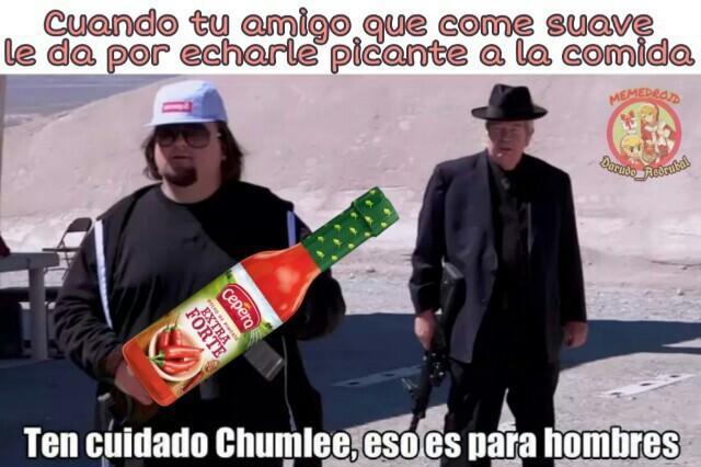 A no ser que sea mexicano :p - meme