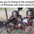 When you are losing to the computer in Age of Empires and start using cheats