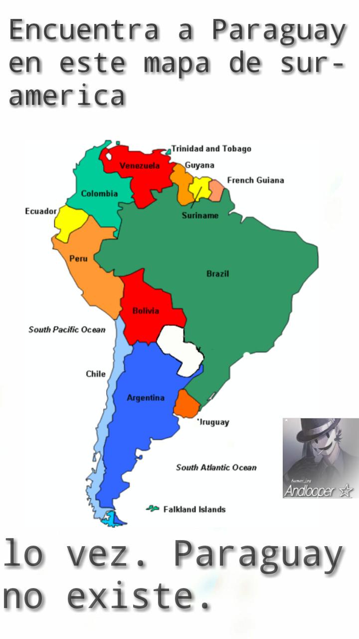 Paraguay no existe. - meme