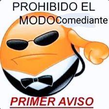 Prohibido el Modo comediante - meme