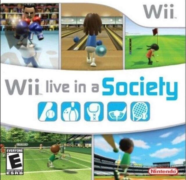 Wii live in a society - meme