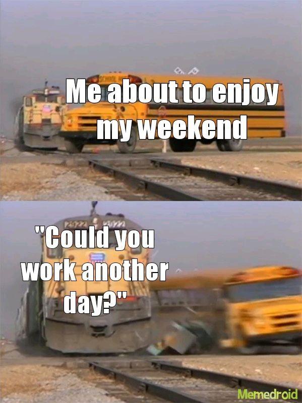 Work is quicksand - meme