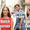 Why are they on the dutch server