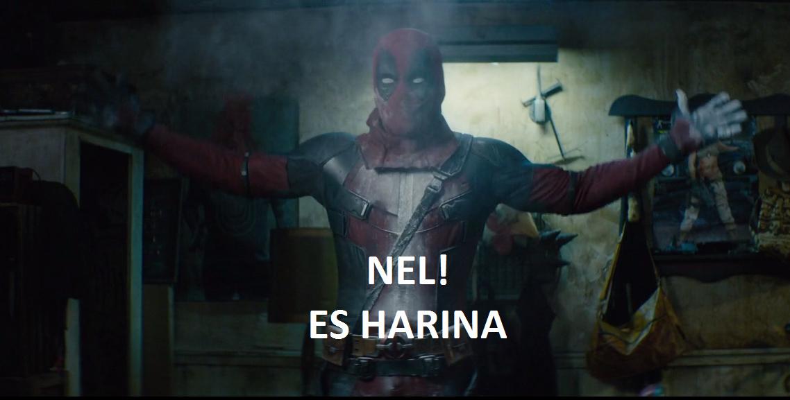 NEL! ES HARINA V.DeadPool - meme