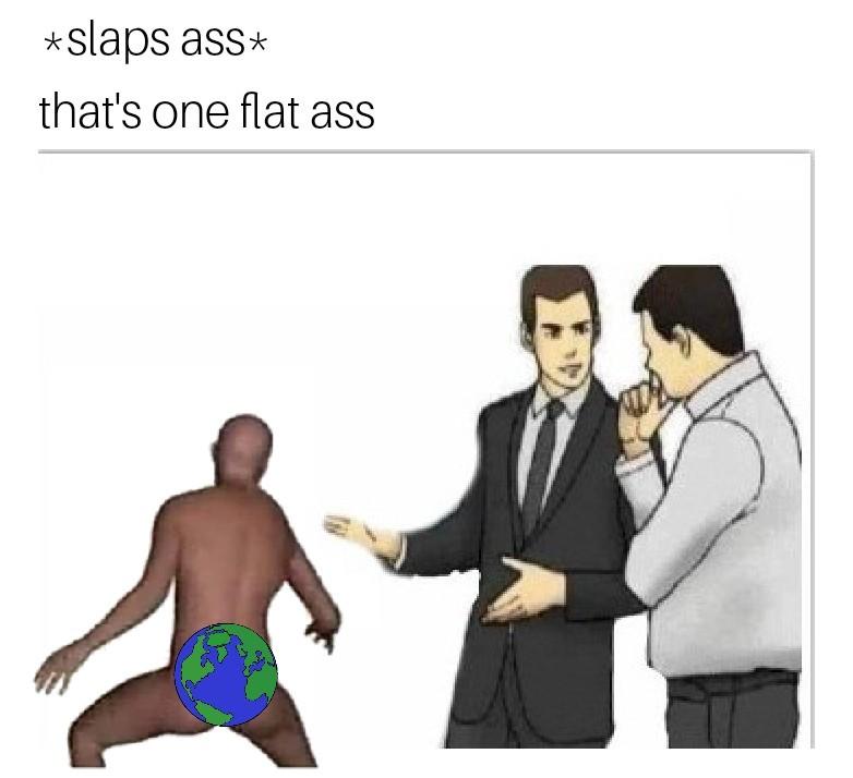 Flat ass - meme
