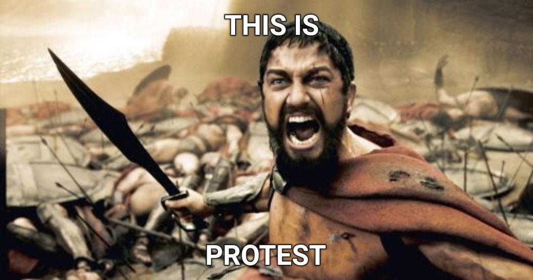 Protesting - meme