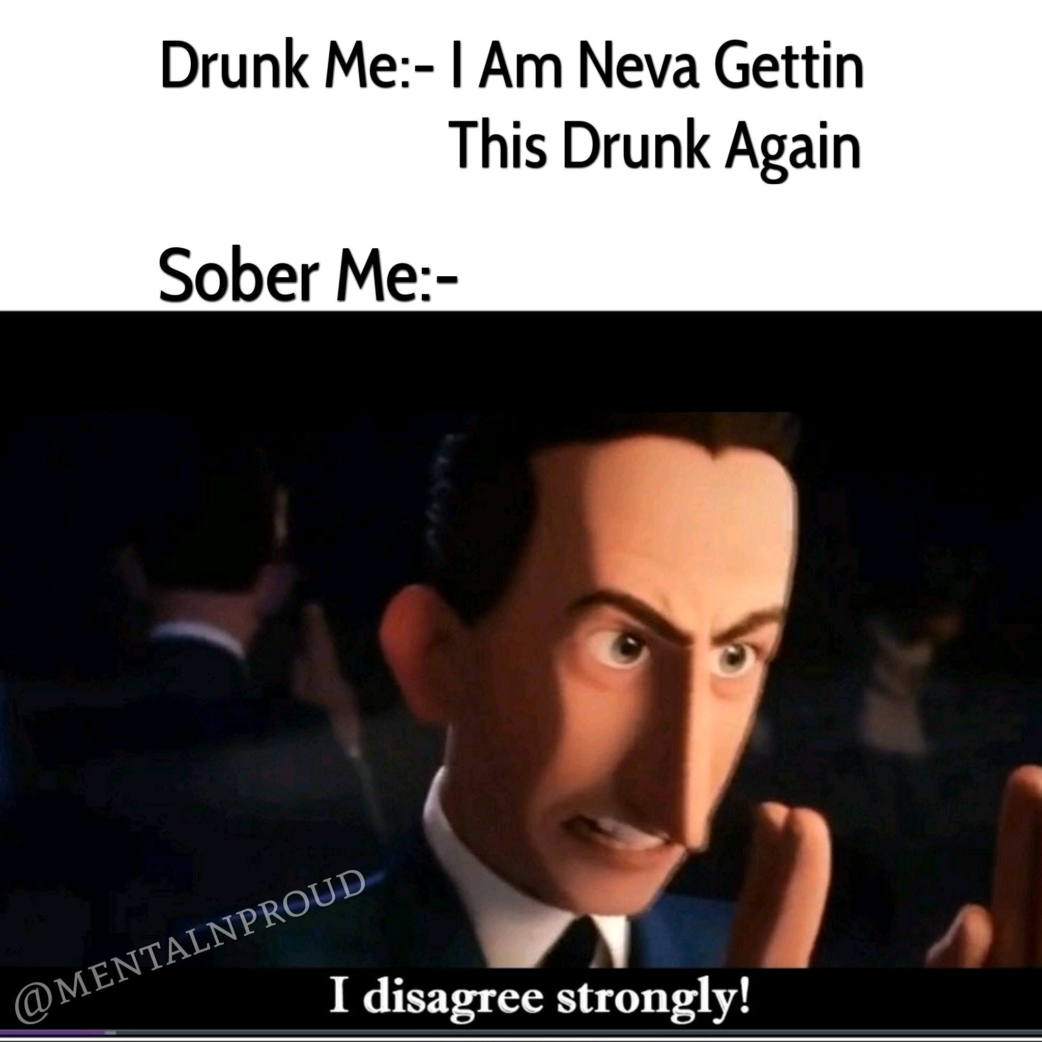 Fuck That!!! Just get drunk - meme
