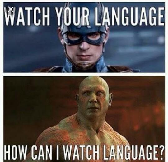 """""""Surveille ton language"""" """"comment veux tu que je surveille du language? """" - meme"""