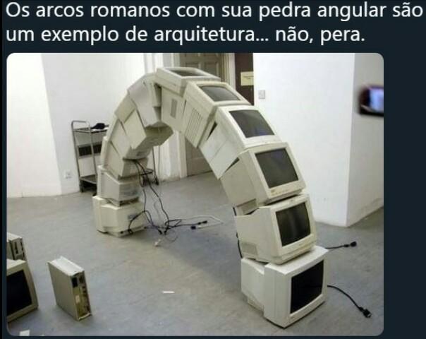 Arcos romanos... - meme