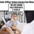 Can't get a job without experience, and can't get experience without a job