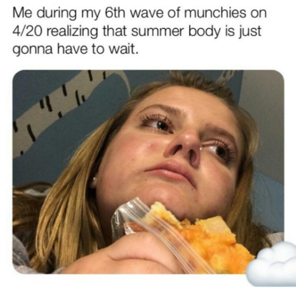 Pass the muchies - meme