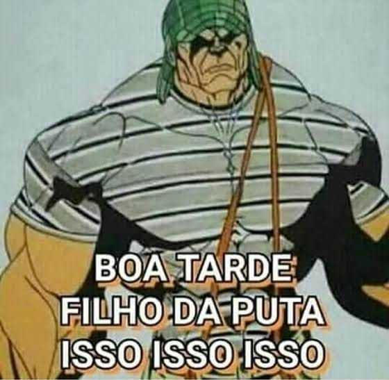 BOA TARDE CARALHO - meme