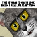 Tom in real life