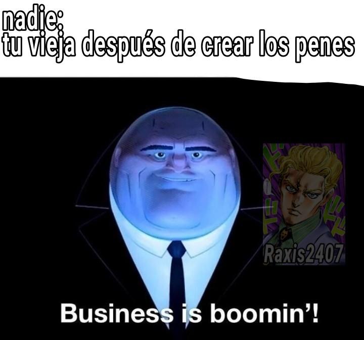Alta empresaria tu vieja - meme