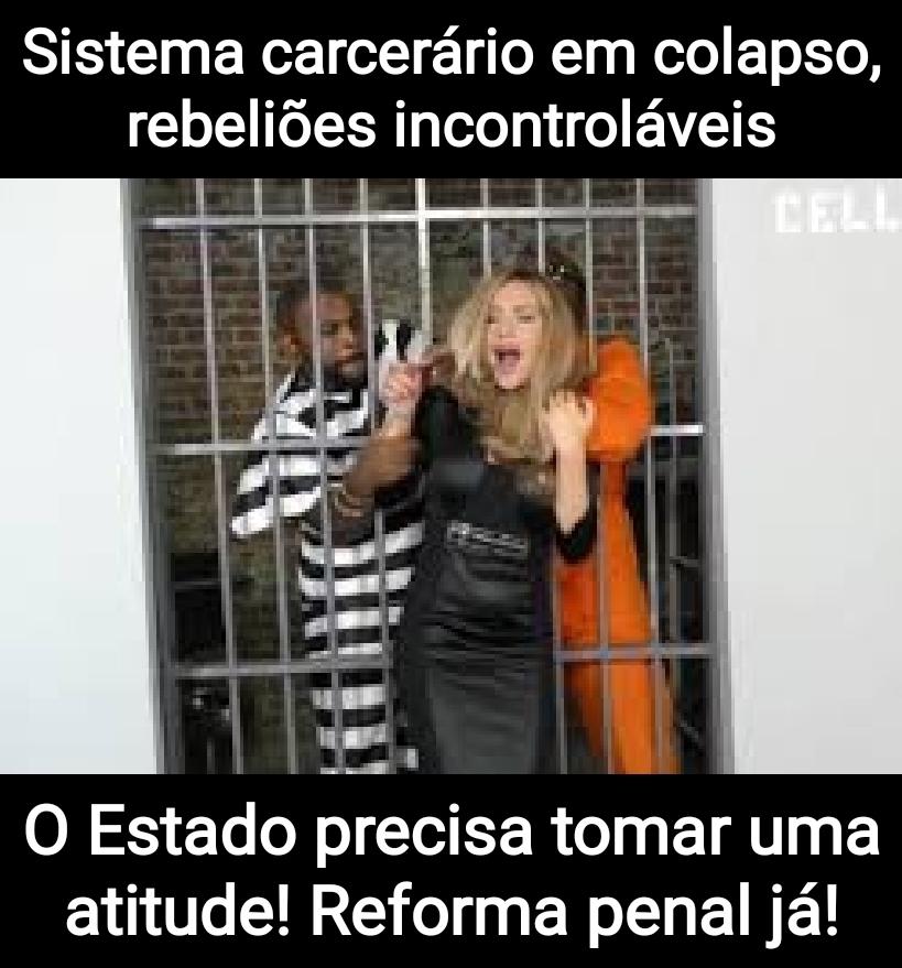 Não podemos ficar de braços cruzados! Reforma penal urgente!!! - meme