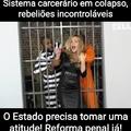 Não podemos ficar de braços cruzados! Reforma penal urgente!!!