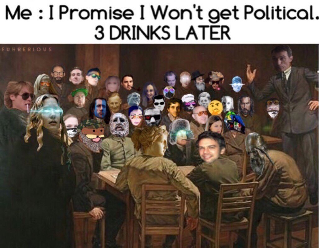 Booze and debate is a glorious combination - meme